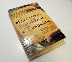 Hardcorowi bibliotekarze z Timbuktu-Joshua Hammer