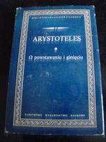 Arystoteles - O powstawaniu i ginięciu
