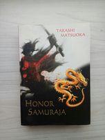 Książka Takashi Matsuoka - Honor Samuraja