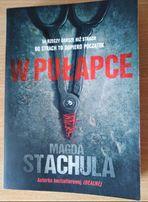 W pułapce - Magda Stachula jak NOWA