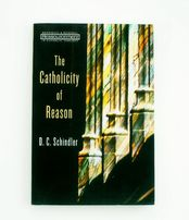 The Catholicity of Reason Ressourcement