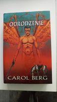 Odrodzenie Carol Berg NOWA