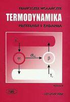 Termoadynamika - przykłady i zadania - Wolańczyk