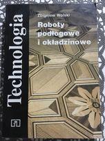 Technologia, Roboty podłogowe i okładzinowe