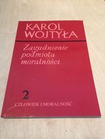 Zagadnienie podmiotu moralności Karol Wojtyła