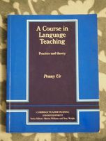 A course in language teaching. Practice and theory. Penny Ur.
