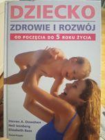Książka Dziecko zdrowie i rozwój od poczęcia do 5 roku życia. Poradnik