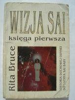 Wizja SAI Księga Pierwsza Rita Bruce 1997 Tania książka