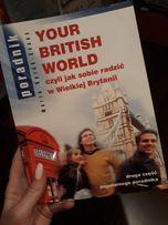 Your British World. Jak sobie radzić w UK. Poradnik