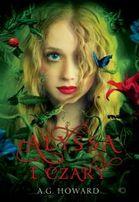 wyp Alyssa i czary Tom 1 Autor: A.G. Howard Wy