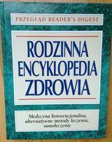 Rodzinna encyklopedia zdrowia. Readers digest
