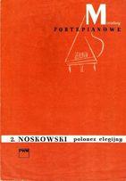 Nuty na fortepian - Polonez elegijny - Z. Noskowski