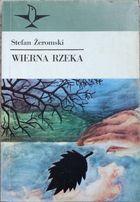Wierna rzeka Stefan Żeromski
