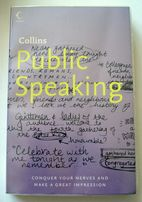 Collins Public Speaking: Conquer Your Nerves and Make a Great Impressi