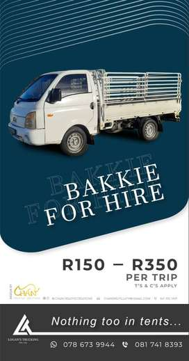 BAKKIE FOR HIRE R150-R350!!!