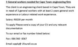 3 General workers needed for Cape Town-engineering firm