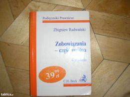 Zobowiązania część ogólna Zbigniew Radwański 2003 Prawo zobowiązań