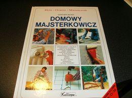 Domowy Majsterkowicz - Gunther Bayer - Dom Ogród Mieszkanie