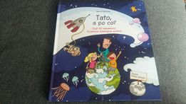"""Książka dla dzieci,, Tato, a po co?"""""""