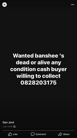 Banshee or even spares wanted cash buyer