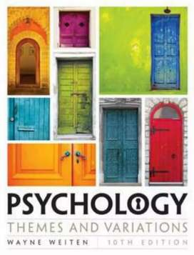 Textbook: Psychology themes and variations, Weiten, 10th Edition