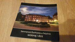 Seminarium Duchowne w Pelplinie - wczoraj i dziś