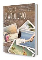 """Droga Karolino..."" Kristy Woodson Harvey"