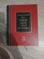Wzory listów i pism. Jak dobrze mówić i pisać po polsku.