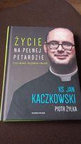 Życie na pełnej petardzie Ks. Jan Kaczkowski