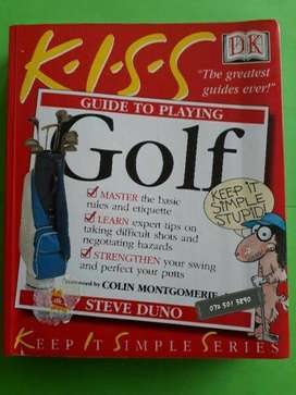 Guide To Playing Golf - K.I.S.S. - Steve Duno.