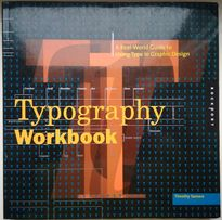 Typography Workbook: A Real-World Guide to Using Type Kraków