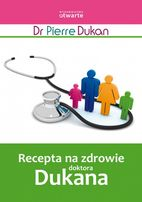 Recepta na zdrowie doktora Dukana