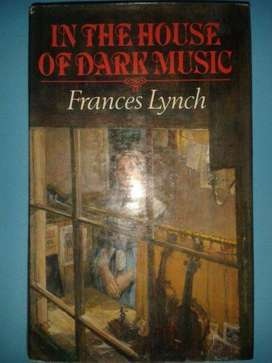 In The House Of Dark Music - Frances Lynch.