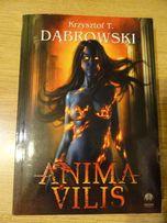 Anima vilis - Krzysztof T. Dąbrowski - fantastyka