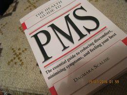 английский Dagmara Scalise The Health Guide to PMS (Everything Health)