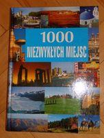 Książka 1000 niezwykłych miejsc Twarda oprawa