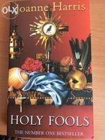 Книги в оригинале. Английский. Joanne Harris 'Holy fools'