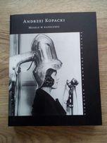 Muszle w kapeluszu. Andrzej Kopacki