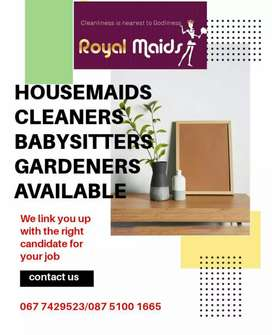 Babysitters,Cleaners ,Gardeners available