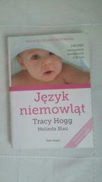 Tracy Hogg - Język niemowląt