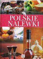 Polskie Nalewki- Wyd. Dragon