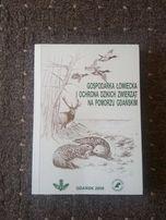 Gospodarka łowiecka i ochrona dzikich zwierząt na Pomorzu Gdańskim