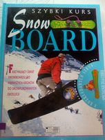 Szybki Kurs Snow Board