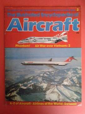 The Illustrated Encyclopedia Of Aircraft - Magazine 2.