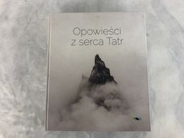 Opowieści z serca Tatr - praca zbiorowa album TPN