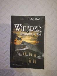 Isabel Abedi Whisper Nawidzony dom