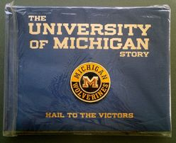 The University of Michigan Story: Hail to the Victors, 2005