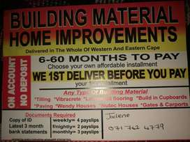 Building materials and home improvements on account no deposit