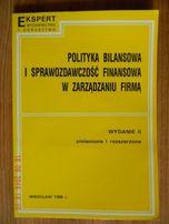 Polityka Bilansowa i Sprawozdawczość Finansowa w Zarządzaniu Firmą