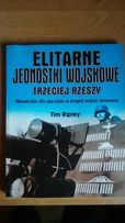 Elitarne jadnostki wojskowe III Rzeszy - Tim Ripley